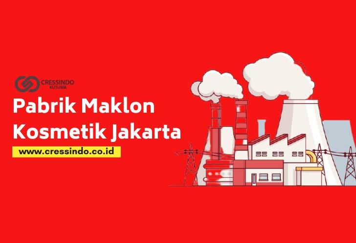 Pabrik maklon kosmetik Jakarta